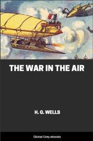 cover page for the Global Grey edition of The War in the Air by H. G. Wells