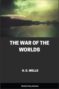 cover page for the Global Grey edition of The War of the Worlds By H. G. Wells
