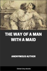 cover page for the Global Grey edition of The Way of a Man with a Maid by Anonymous
