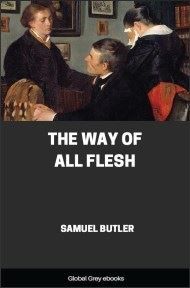 cover page for the Global Grey edition of The Way of All Flesh by Samuel Butler