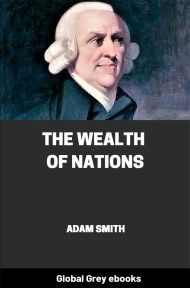 cover page for the Global Grey edition of The Wealth of Nations by Adam Smith