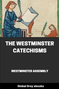 cover page for the Global Grey edition of The Westminster Catechisms by Westminster Assembly
