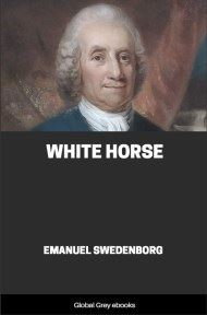 cover page for the Global Grey edition of White Horse by Emanuel Swedenborg