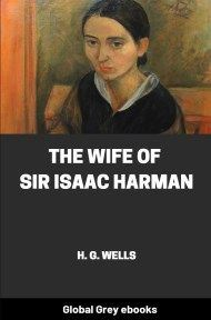 Cover for the Global Grey edition of The Wife of Sir Isaac Harman by H. G. Wells
