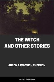 cover page for the Global Grey edition of The Witch and Other Stories by Anton Pavlovich Chekhov