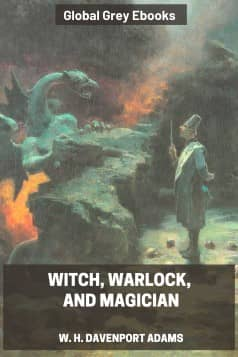 cover page for the Global Grey edition of Witch, Warlock, and Magician by W. H. Davenport Adams