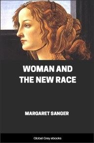 cover page for the Global Grey edition of Woman and the New Race by Margaret Sanger