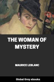 cover page for the Global Grey edition of The Woman of Mystery by Maurice Leblanc