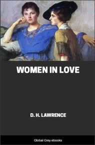 cover page for the Global Grey edition of Women in Love by D. H. Lawrence