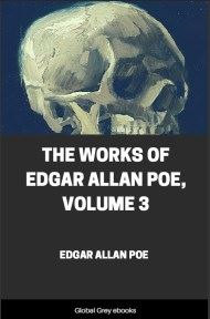 cover page for the Global Grey edition of The Works of Edgar Allan Poe, Volume 3 by Edgar Allan Poe