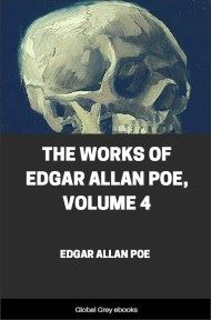 cover page for the Global Grey edition of The Works of Edgar Allan Poe, Volume 4 by Edgar Allan Poe