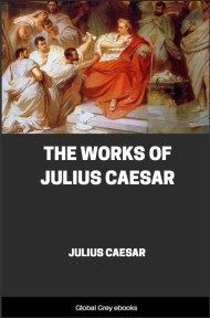 cover page for the Global Grey edition of The Works of Julius Caesar by Julius Caesar