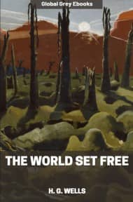 cover page for the Global Grey edition of The World Set Free by H. G. Wells