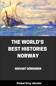 cover page for the Global Grey edition of The World's Best Histories - Norway by Sigvart Sörensen