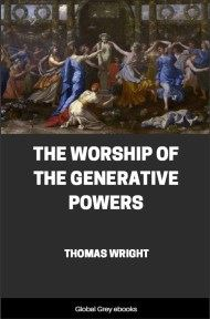 cover page for the Global Grey edition of The Worship of the Generative Powers by Thomas Wright