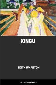 cover page for the Global Grey edition of Xingu by Edith Wharton