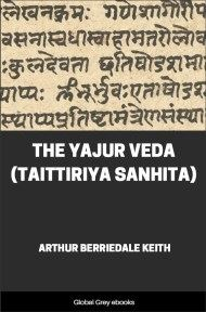 cover page for the Global Grey edition of The Yajur Veda (Taittiriya Sanhita) by Arthur Berriedale Keith
