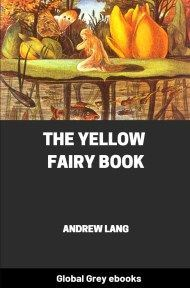 cover page for the Global Grey edition of The Yellow Fairy Book by Andrew Lang