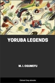cover page for the Global Grey edition of Yoruba Legends by M. I. Ogumefu